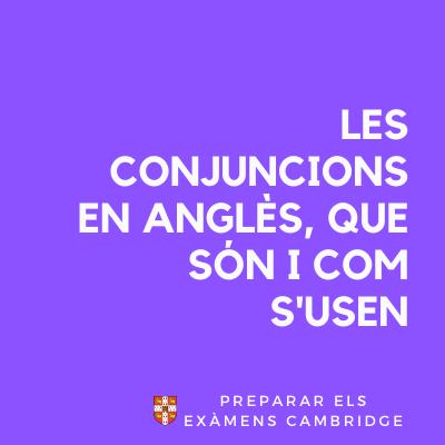 que son i com s' usen les conjuncions en l' angles