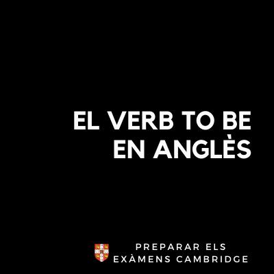 que es i com funciona el verb to be en Angles