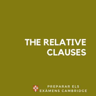 que son i com funciones the relative clauses en angles